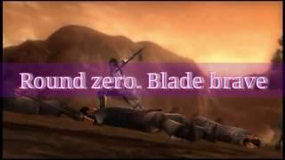 Round Zero. Brave Blade Lyrics