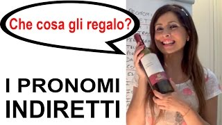 I Pronomi Indiretti - One World Italiano Video Corso - Lezione 28
