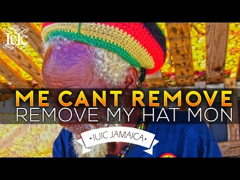 The Israelites: Me Cant Remove My Hat Mon!!