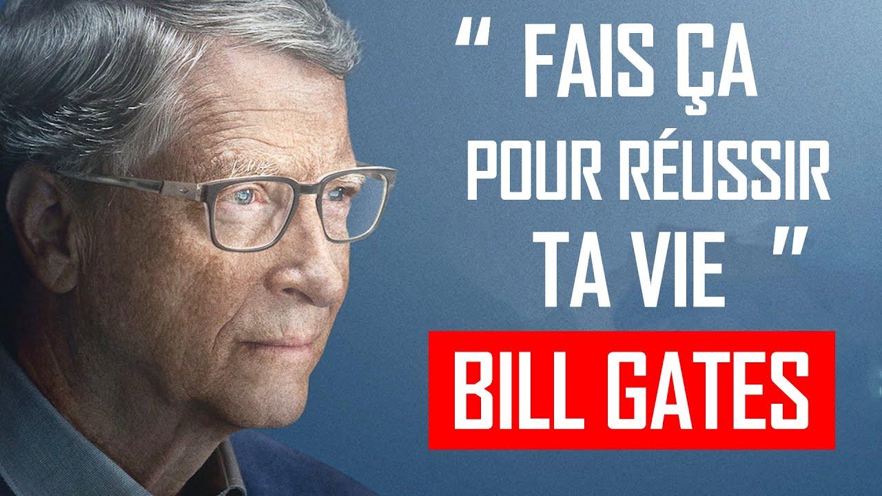 Le Meilleur Conseil Pour Réussir [Bill Gates]   H5 Motivation