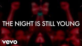 Nicki Minaj - The Night Is Still Young Lyric Video