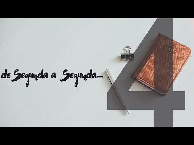 DE SEGUNDA A SEGUNDA - 4 de 4 - Compartilhar