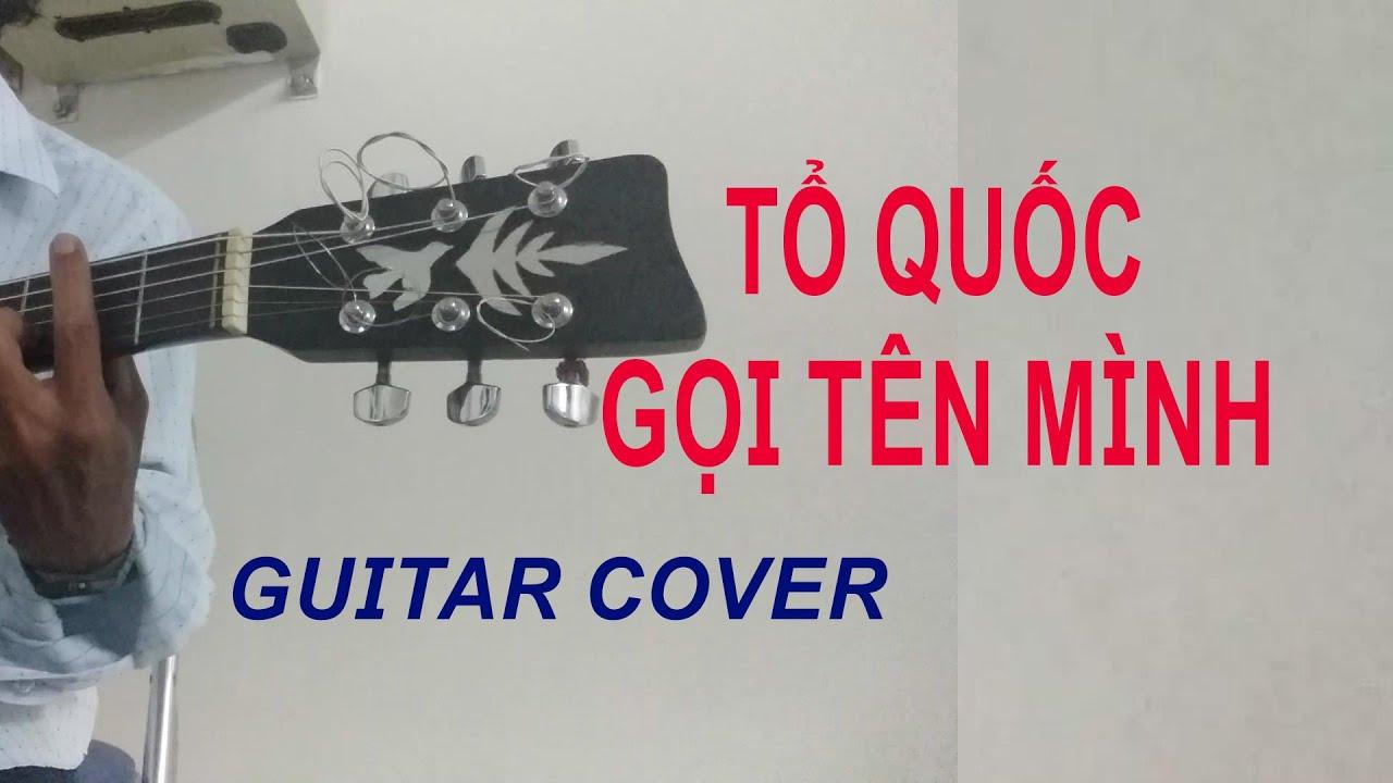guitar cover tổ quốc gọi tên mình