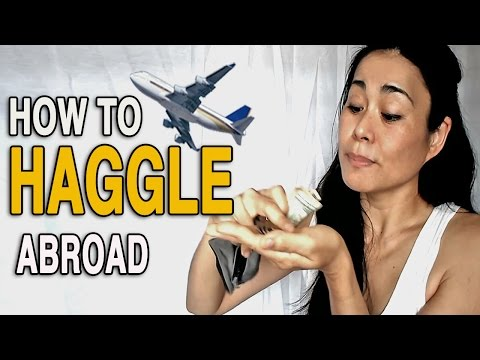 10 TIPS ON HOW TO HAGGLE LIKE A PRO