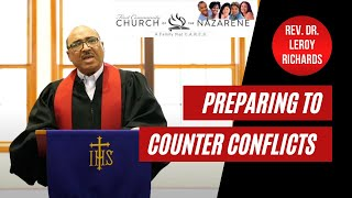 Preparing To Counter Conflicts - Rev. Dr. Leroy Richards