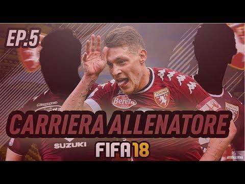 ARRIVA L'ULTIMO COLPO DAL MILAN! FIFA 18 CARRIERA ALLENATORE TORINO #5