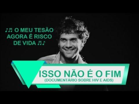 """""""ISSO NÃO É O FIM"""" - Documentário sobre HIV/AIDS"""