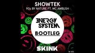 Showtek ft. Mc Ambush – 90