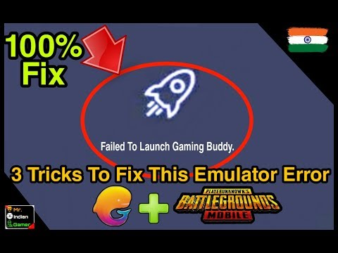 Failed To Start Gaming Buddy 100% Permenant Fix 3 Tips To FIX Tecent Emulator Mr IG