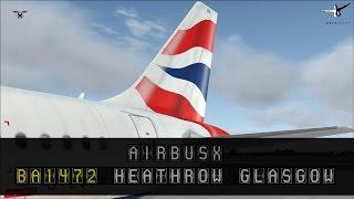 FSX - Airbus X: Heathrow - Glasgow [BA1472]