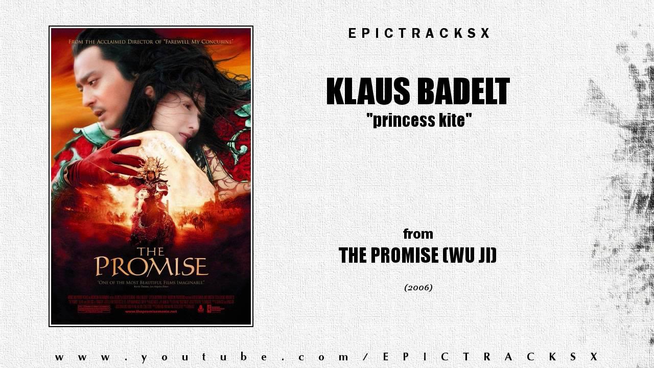 Download Klaus Badelt - Princess Kite (The Promise Wu Ji, 2006)