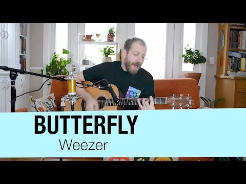 Weezer - Butterfly (cover)