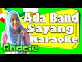 Ada Band Sayang Karaoke | Anacie Channel | Karaoke Indonesia