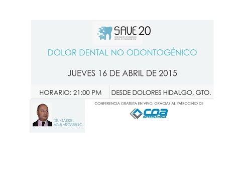 289 SAVE 20 de AME | Dr. Gabriel Aguilar | Dolor Dental no Odontogénico
