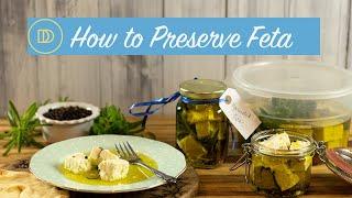How to Preserve Feta Cheese: Marinated Feta