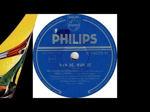 Caribbean Serenaders, The & Sweet Sixteen - Wan Dé, Wan Dé(1958)
