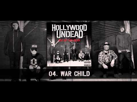 Hollywood Undead - War Child [w/Lyrics]