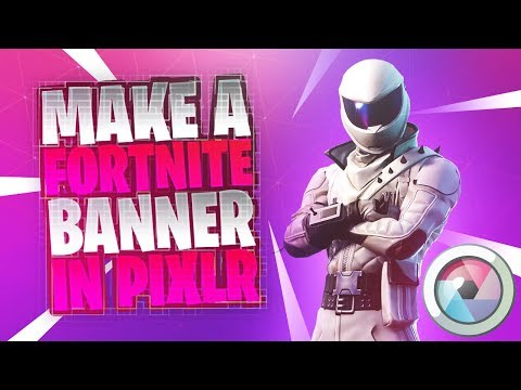 How To Make A Fortnite Youtube Banner WITHOUT Photoshop (Pixlr Tutorial) 2018