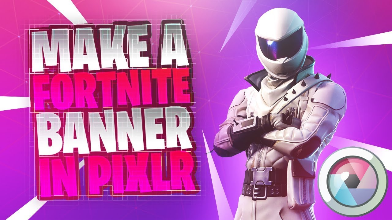 How To Make A Fortnite Youtube Banner Without Photoshop Pixlr Tutorial 2018 Youtube