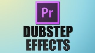 Premiere Pro: AudioMicro Dubstep Effects Tutorial