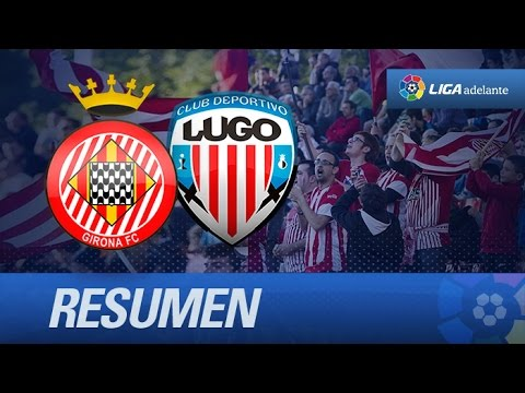Resumen de Girona FC (1-1) CD Lugo