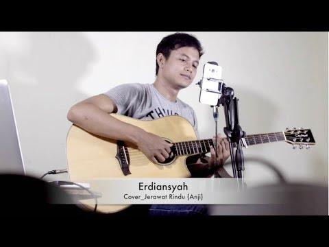 Anji - Jerawat Rindu (Cover By Erdiansyah)