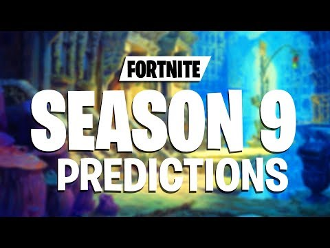 Fortnite Season 9 Predictions