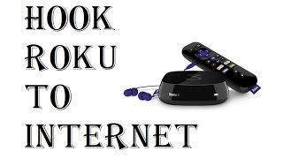 How To Hook Roku To Internet - Wireless Wifi - Ethernet Direct Router Modem