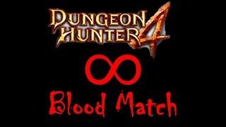 Dungeon Hunter 4 - Infinite Blood Match Glitch / Bug