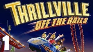 Thrillville: Off the Rails - Getting Started- Gameplay Walkthrough Part 1