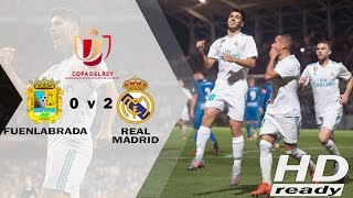 FUENLABRADA vs REAL MADRID 0-2 Copa Del Rey ● All Goals & Highlights 27 October 2017