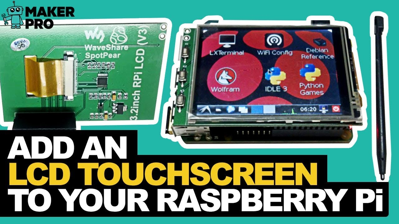 How to Add an LCD Touchscreen to Your Raspberry Pi