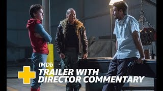 'Spider-Man: Homecoming' (2017) Trailer With Director Jon Watts' Commentary | IMDb EXCLUSIVE