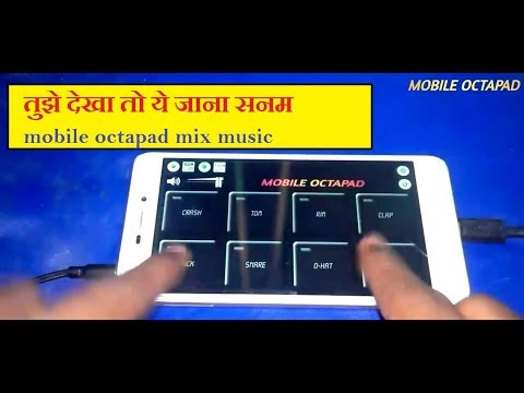 Tuze Dekha To Ye Jana Sanam | Mobile Octapad Cover |  Best Octapad App For Android.
