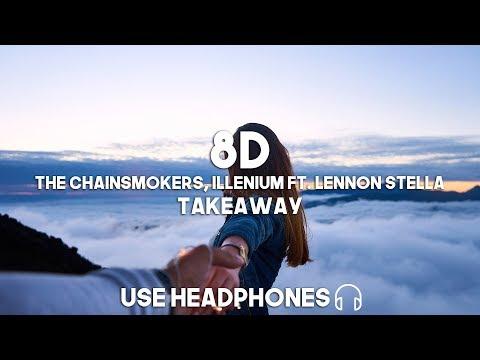 the-chainsmokers,-illenium-ft.-lennon-stella---takeaway-(8d-audio)