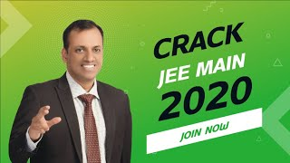 Crack JEE Main 2020 | Live free Crash Course by Kota's Top Faculties | Extraclass.com