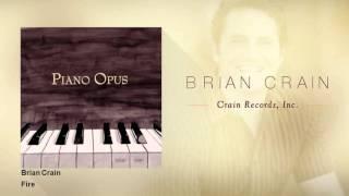 Brian Crain Fire
