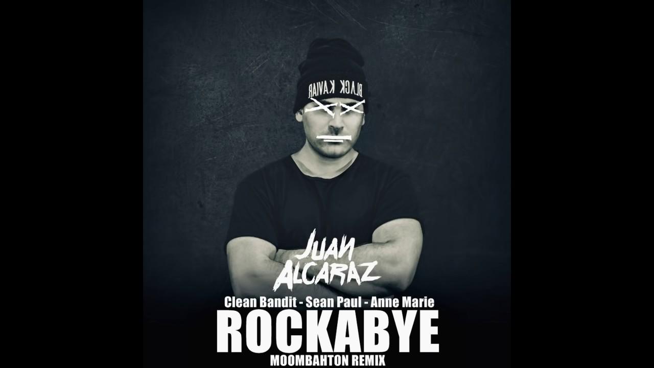 ROCKABYE feat  Sean Paul - Moombahton Remix