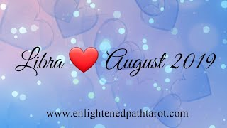 Libra LOVE August 2019 *You two are still in love with one another. New beginnings are here*