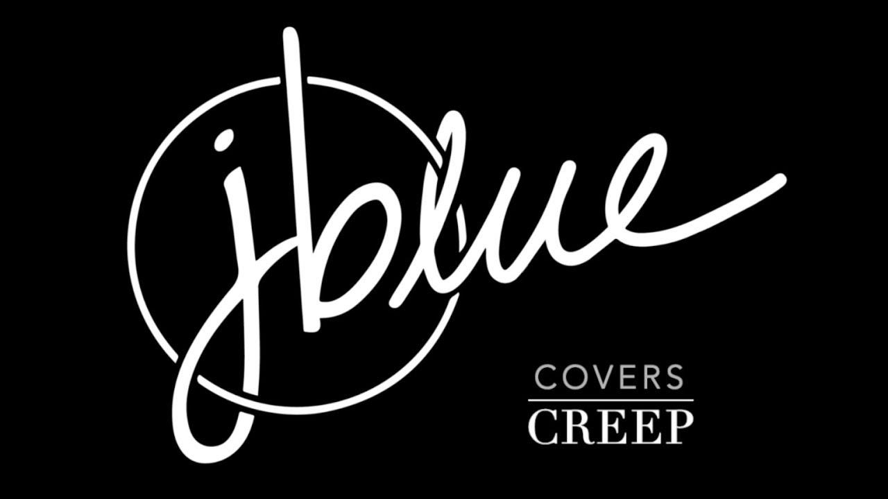Creep by Radiohead (A J Blue Cover)