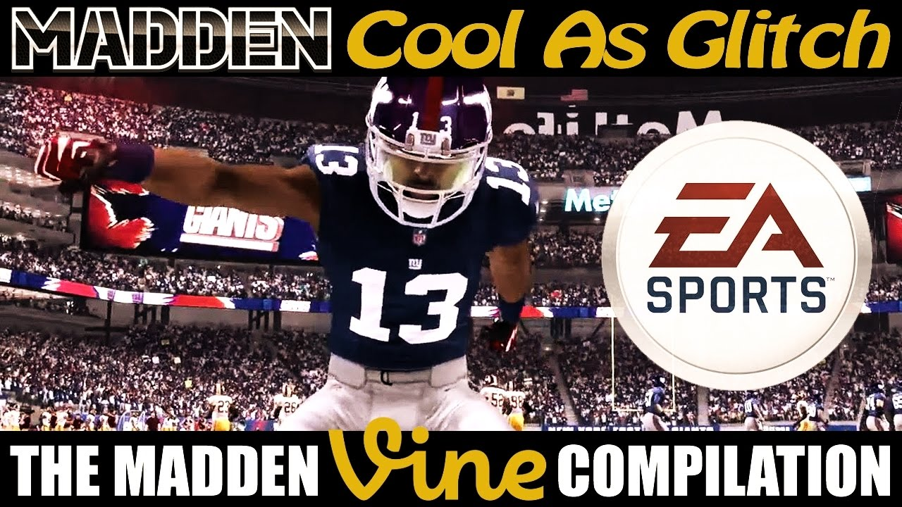 The Madden NFL Vine Compilation ☆ Cool As Glitch ☆