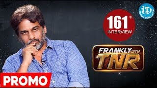 Next In Frankly With TNR #161 - Exclusive Interview Promo || Talking Movies With iDream