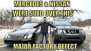 Nissan & Mercedes Knew this Major Factory Defect Would Cost Owners Thousands out of Warranty.