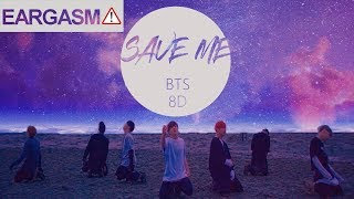 Video BTS (방탄소년단) - SAVE ME [8D USE HEADPHONE] 🎧 download MP3, 3GP, MP4, WEBM, AVI, FLV Mei 2018