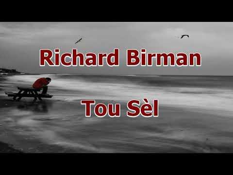 Richard Birman - Tou Sèl (Rassire Mwen)