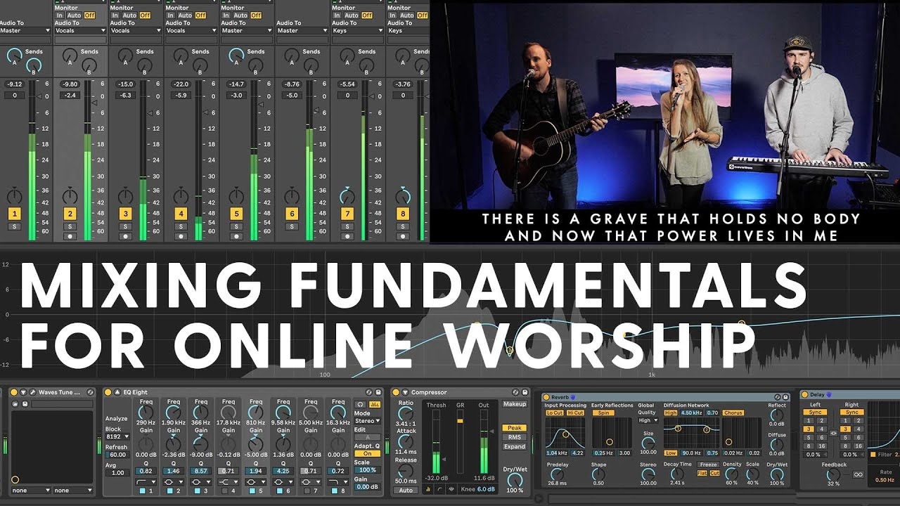 How to Mix Worship Music for Church Online