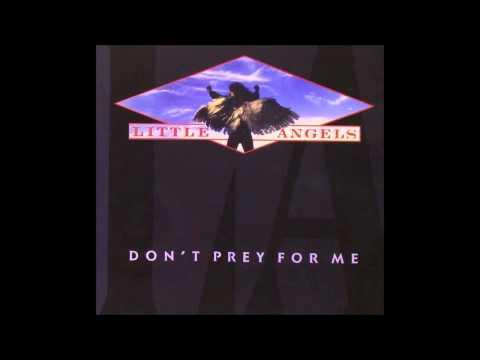 Little Angels - Don't Prey For Me (Full Album)