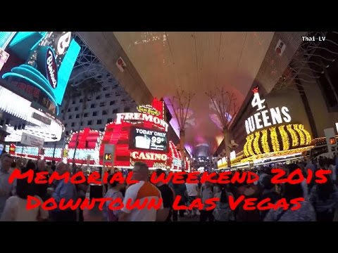 Walking Fremont  Stree I Downtown Las Vegas (Memorial weekend 2015)