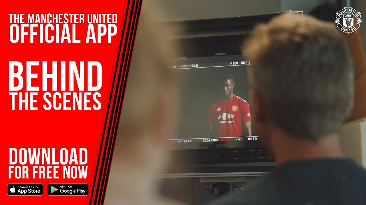 Behind The Scenes Manchester United Official App Download For Free Ios Android