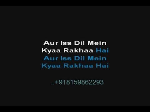 Aur Is Dil Mein Kya Rakhha Hai -  Karaoke - Imaandaar (1987) - Suresh Wadkar
